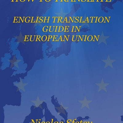 How to Translate – English Translation Guide in European Union