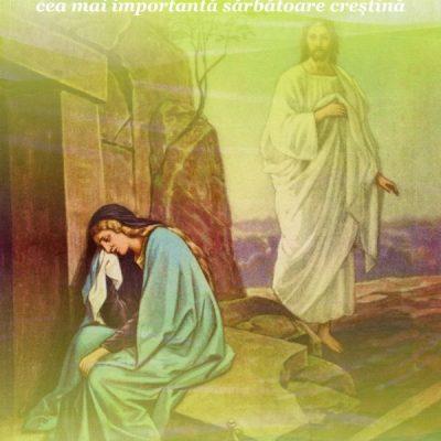 Paşti (Paşte) – Cea mai importantă sărbătoare creştină