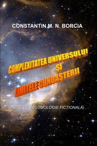 Complexitatea Universului și limitele cunoașterii