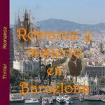 Romance y misterio en Barcelona