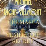 Chemarea templului secret