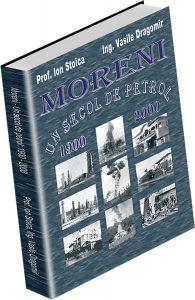 Moreni - Un secol de petrol: 1900 - 2000