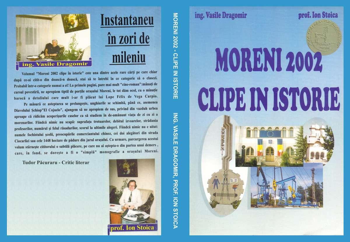 Moreni 2002 - Clipe în istorie