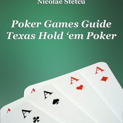 Poker Games Guide – Texas Hold 'em Poker