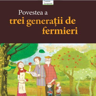 Povestea a trei generații de fermieri