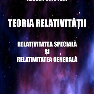 Teoria relativității - Relativitatea specială și relativitatea generală