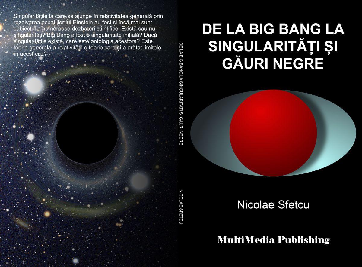 De la Big Bang la singularități și găuri negre