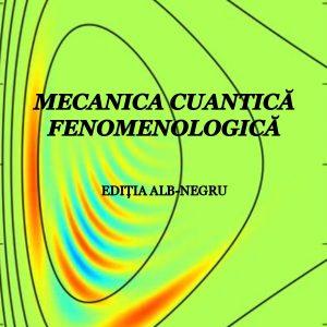 Mecanica cuantică fenomenologică