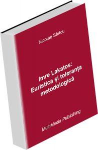 Imre Lakatos: Euristica și toleranța metodologică