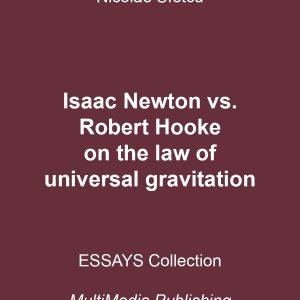 Isaac Newton vs. Robert Hooke on the law of universal gravitation