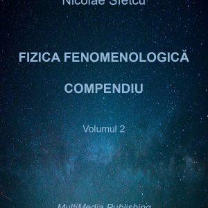 Fizica fenomenologică - Compendiu - Volumul 2