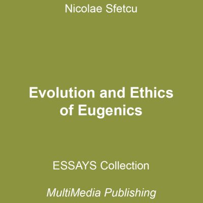 Evolution and Ethics of Eugenics