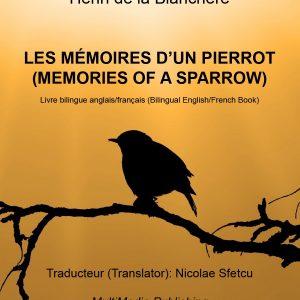 Les mémoires d'un Pierrot (Memories of a Sparrow)