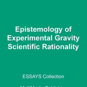 Epistemology of experimental gravity - Scientific rationality