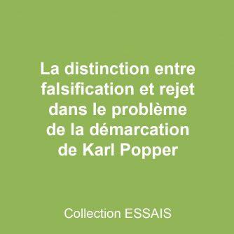 La distinction entre falsification et rejet dans le problème de la démarcation de Karl Popper
