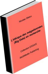 L'éthique des mégadonnées (Big Data) en recherche