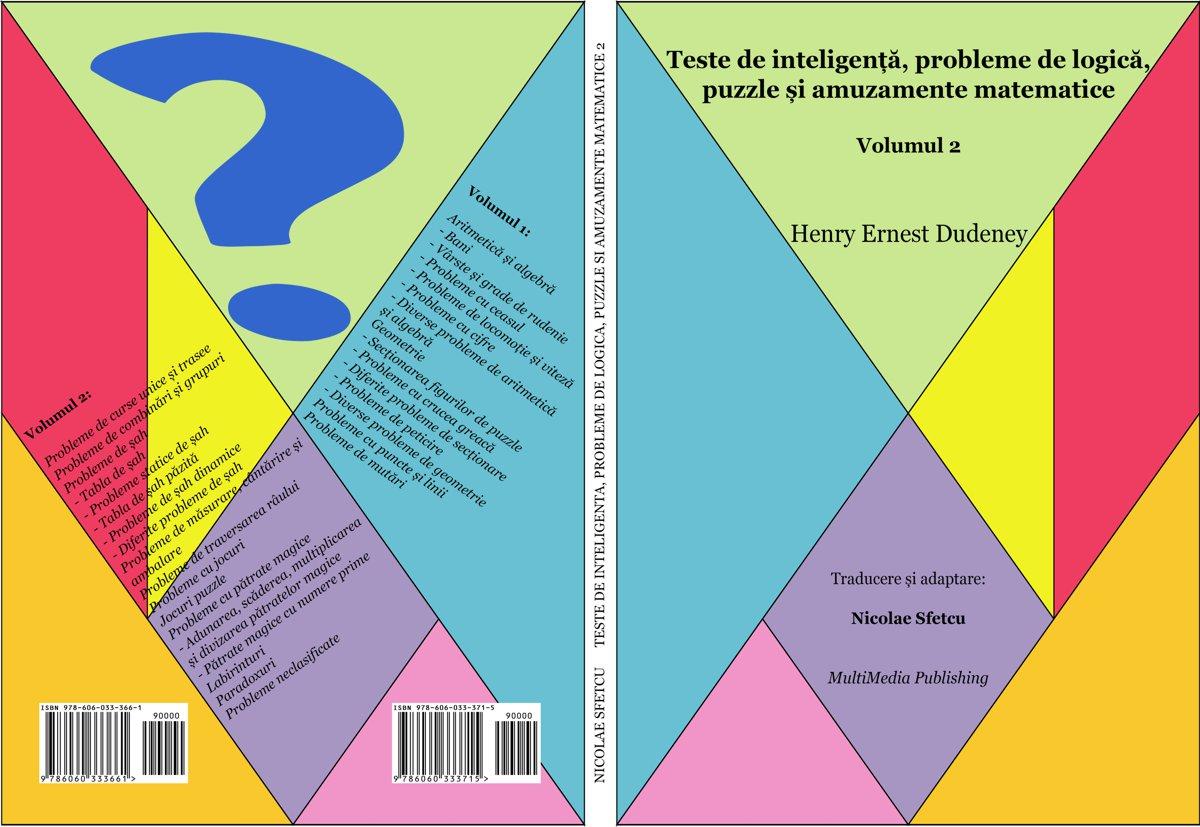 Teste de inteligență, probleme de logică, puzzle și amuzamente matematice - Volumul 2