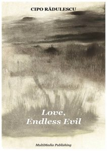 My Time Is Gone - Love, Endless Evil
