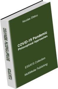 COVID-19 Pandemic – Philosophical Approaches