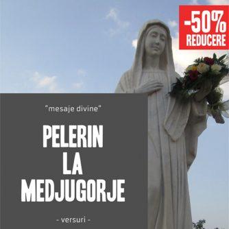 Pelerin la Medjugorje - Mesaje divine
