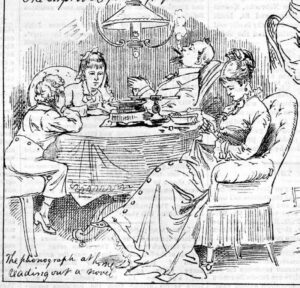 """""""The phonograph at home reading out a novel."""" From Daily Graphic (New York)"""