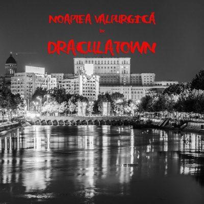 Noaptea valpurgică în DraculaTown